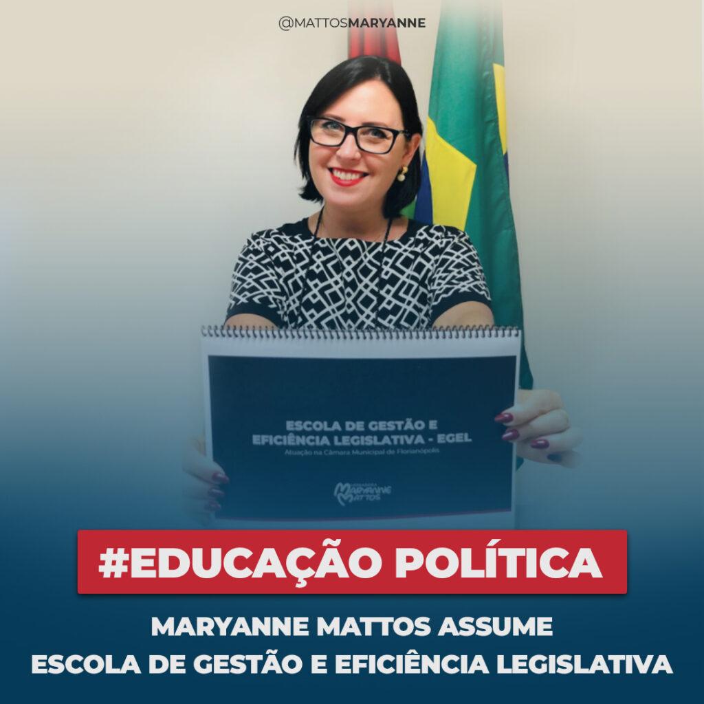 #Educação Política - Maryanne Mattos Assume Escola de Gestão e Eficiência Legislativa